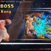 Ocean King 3 Plus : King Kong 2